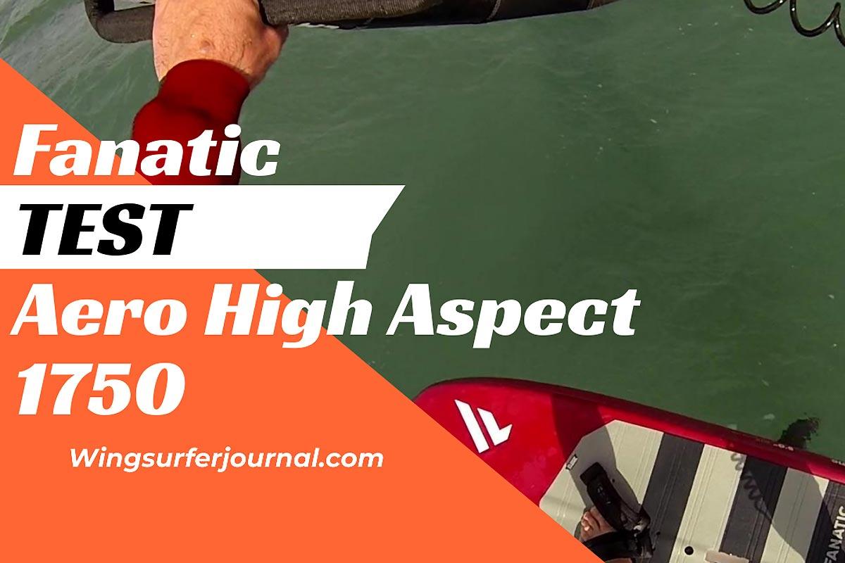 Test Fanatic Aero High Aspect Foil 1750