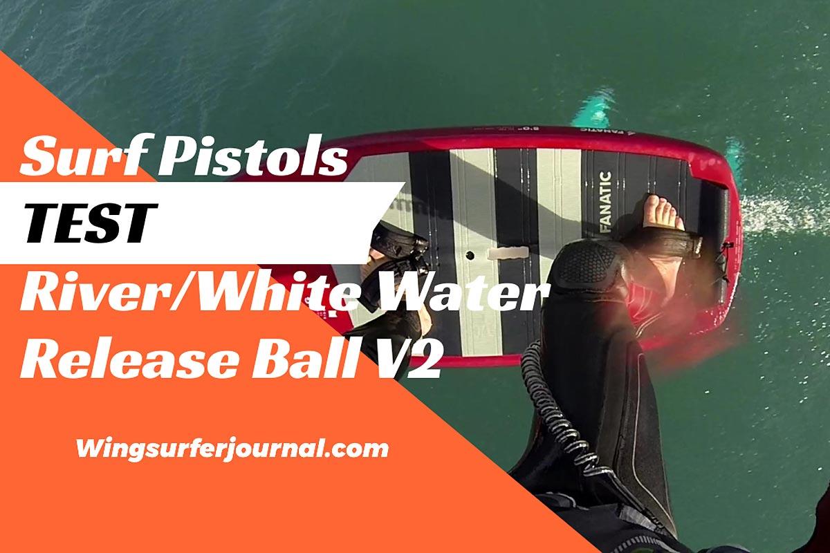 Test leash Surf Pistols River/White Water Release Ball V2