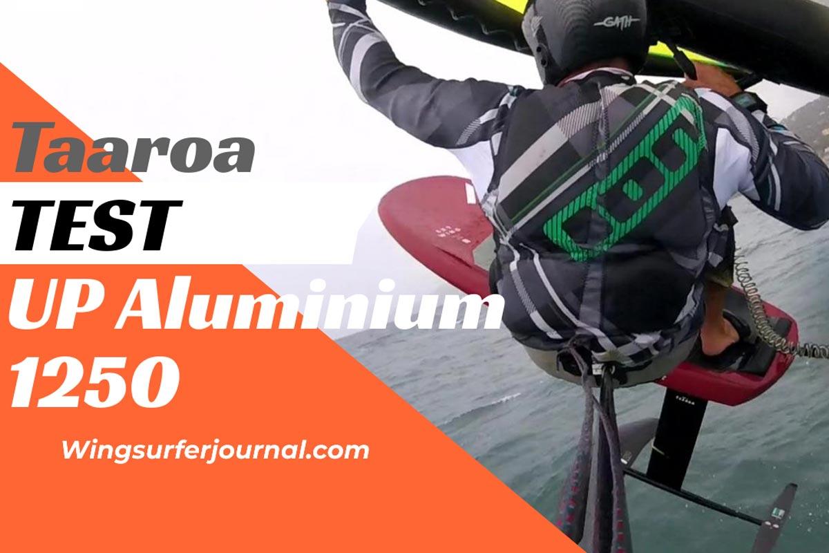 Test Taaroa UP Aluminium 1250