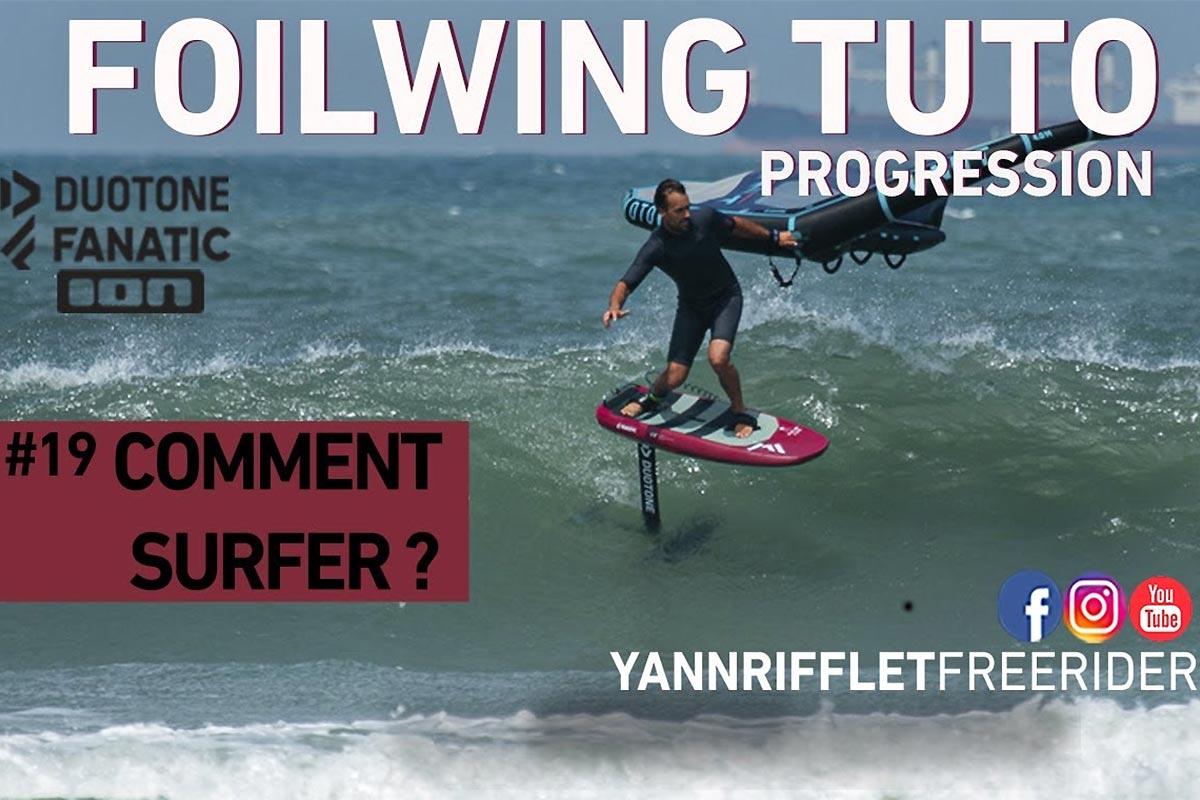Tuto wingfoil - Surfer en wingfoil