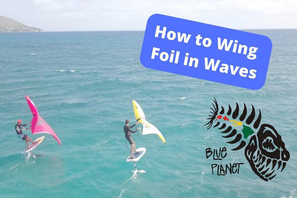 Comment faire du wingfoil dans les vagues