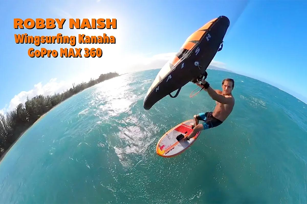 Une session en GoPro Max avec Robby Naish